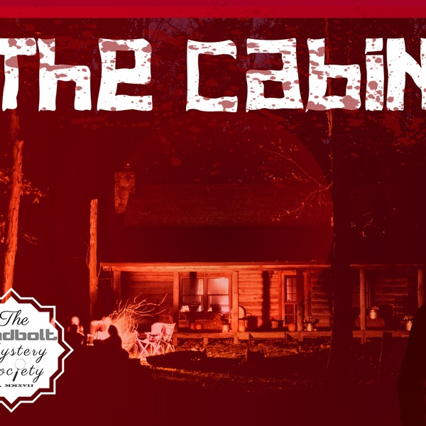 The Cabin (October 2018)