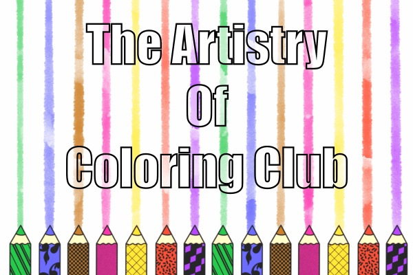 The Artistry of Coloring Club Photo 1